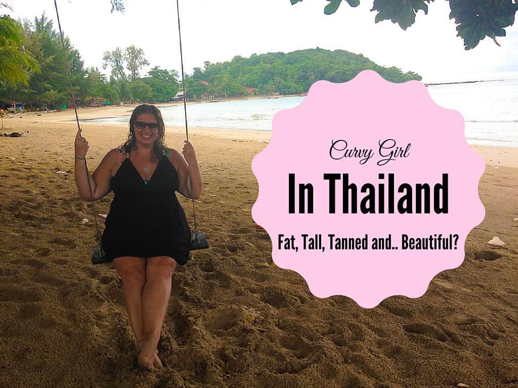 Curvy Girl in Thailand