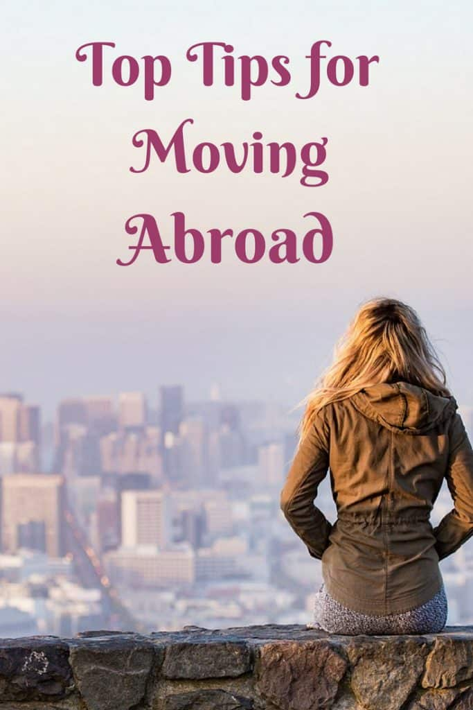 Dreaming of living somewhere different? A new city in a new country? Here are my top tips for moving abroad.