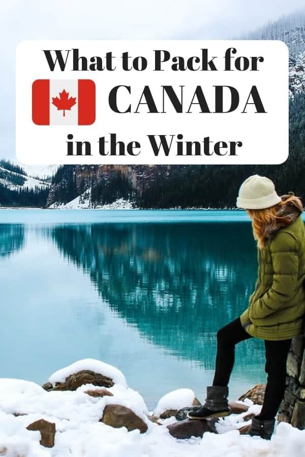 Planning on visiting Canada in Winter but unsure of what to bring? Here's my Canadian packing list- the winter edition. #Canada #Canadianwinter #winter