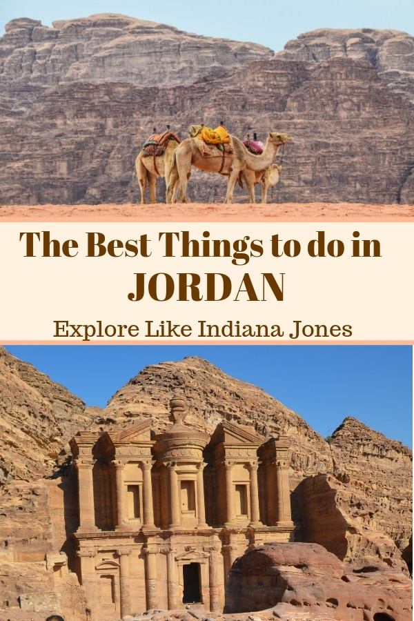 Wondering what to see in do in Jordan? Don't miss my picks for the top things to do in Jordan, so you can explore just like Indiana Jones. #Jordan #Petra #WadiRum