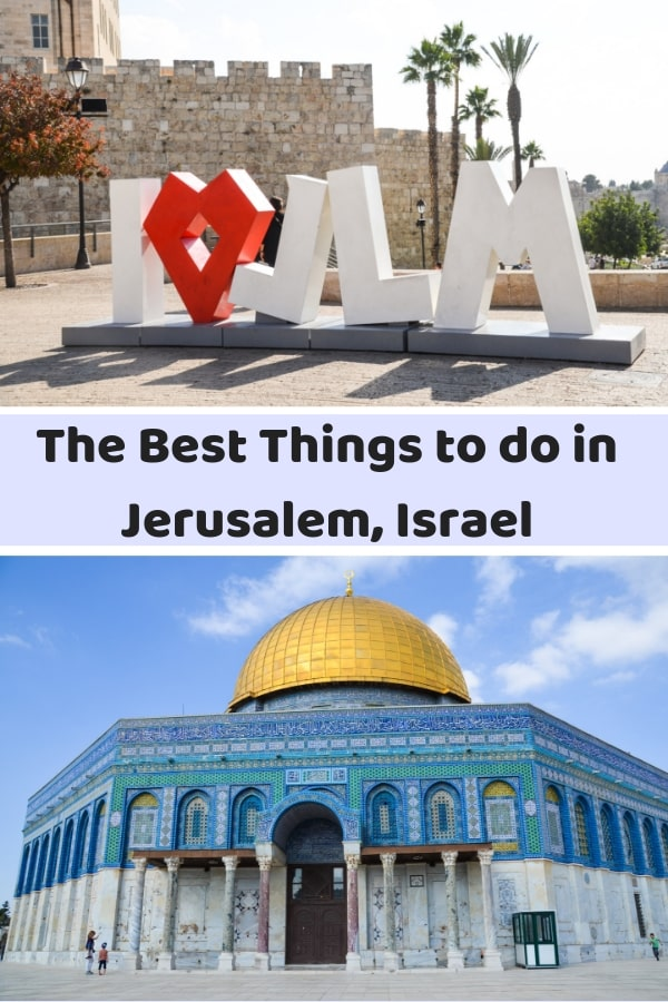 Wondering what to add to your Jerusalem Itinerary? I'm sharing the best things to do in Jerusalem in this guide to the holy city. #Jerusalem #Israel