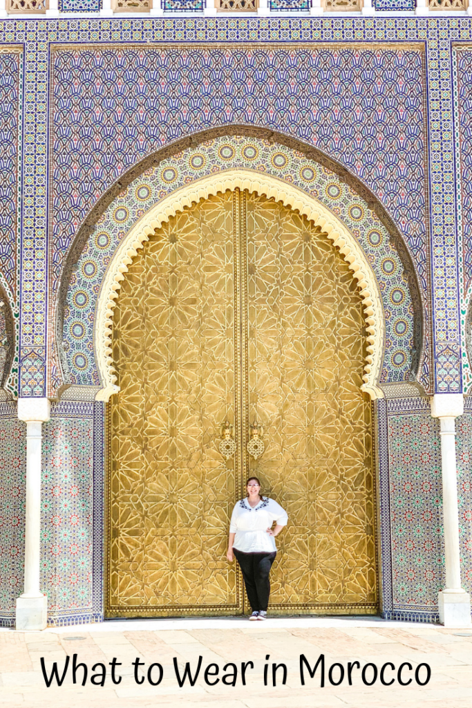 What to wear in Morocco. A Morocco Packing list for women.
