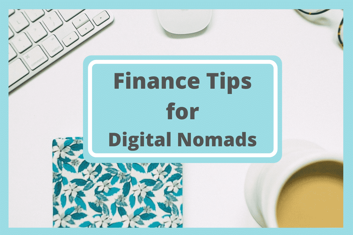 Flat lay with notebook, coffee, and keyboard. Text reads: Finance Tips for Digital Nomads.  CC photo from Pixabay by StockSnap